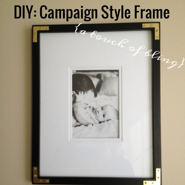 DIY: Campaign style Frame {a touch of bling} - This is our Bliss