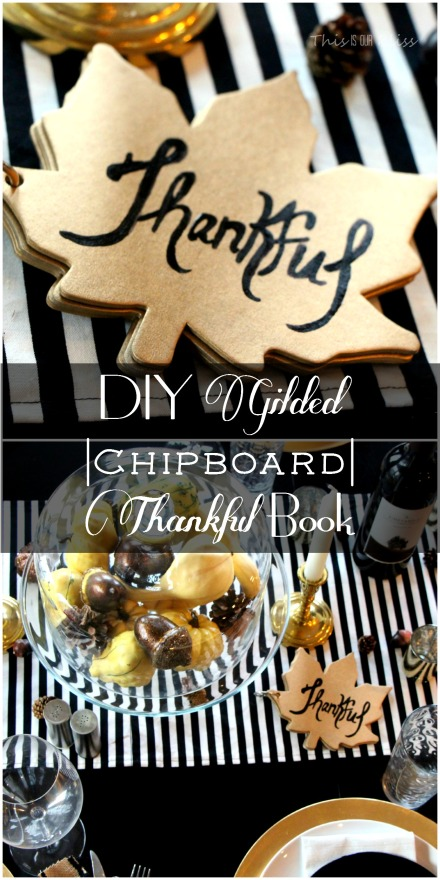 DIY gold chipboard thanksful book for thanksgiving table