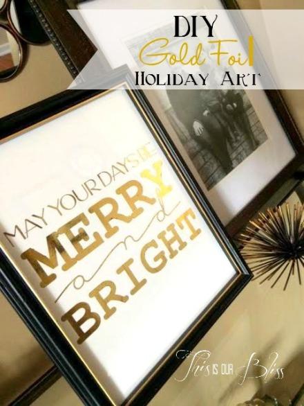 DIY gold foil art - holiday display - holiday decor DIY holiday art