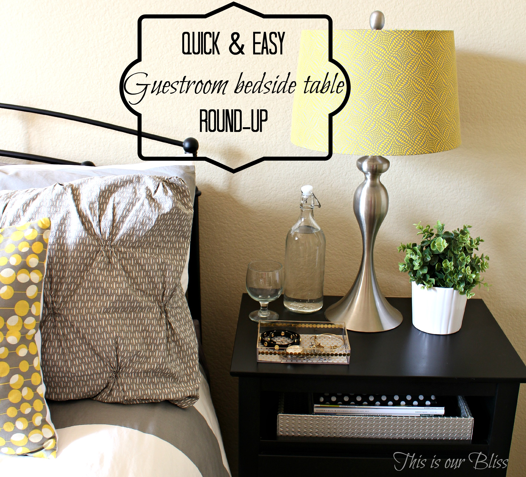 Quick Easy Guestroom Bedside Table Round Up This Is Our Bliss
