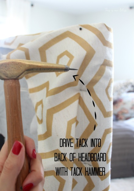 how to reupholster a headboard with a curtain panel - tack hammer and tacks - this is our bliss