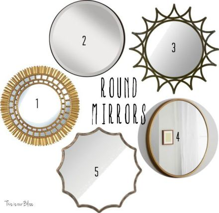 Round mirror options - This is our Bliss