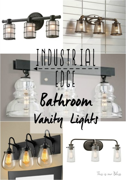 Industrial edge bathroom vanity lights - This is our Bliss