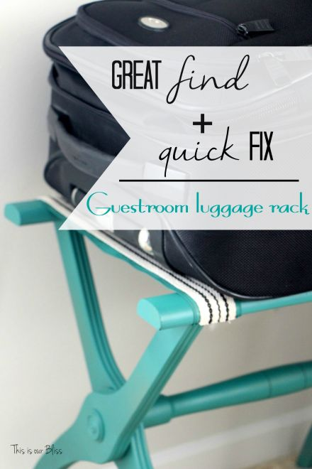 luggage rack makeover - great find + quick fix - guestroom luggage rack - guestroom revamp - This is our bliss
